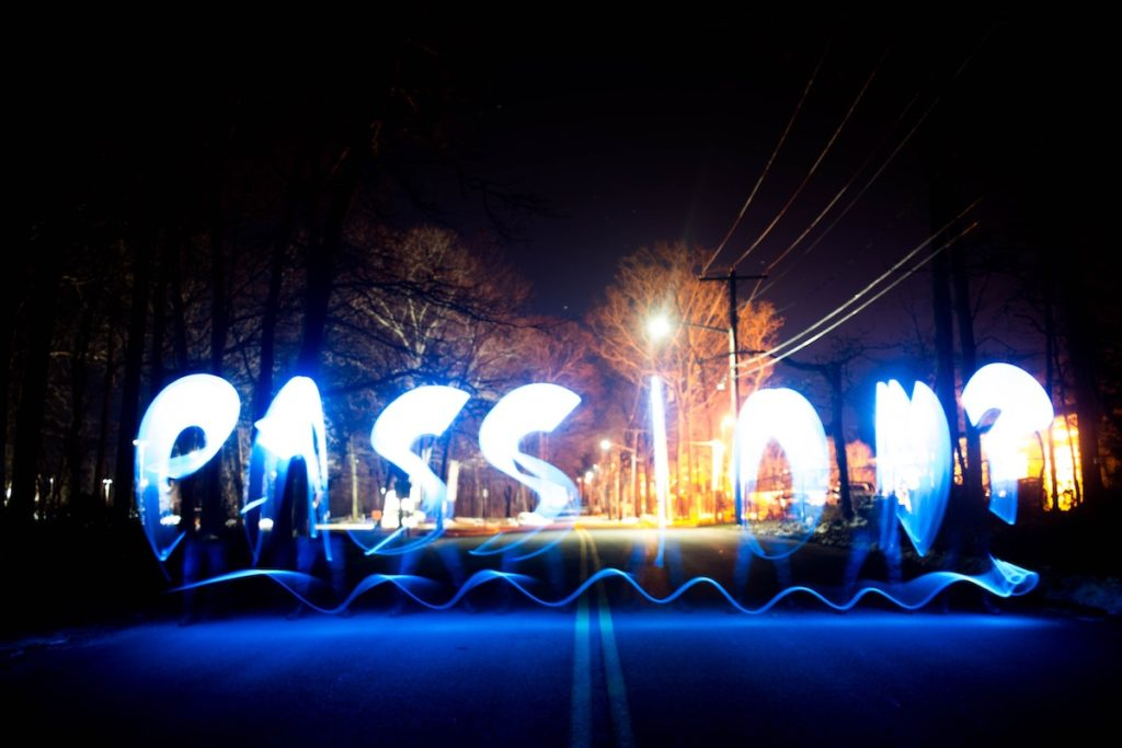 motivation and goals - passion written in lights in the dark